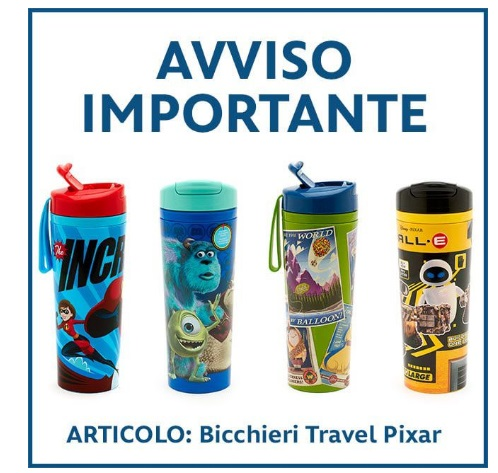 Disney Store Europa ritira bicchieri travel Pixar