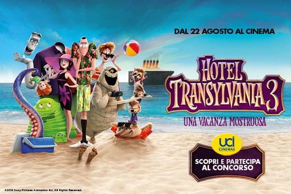 Concorso Hotel Transylvania 3 Vinci Con Uci Cinemas